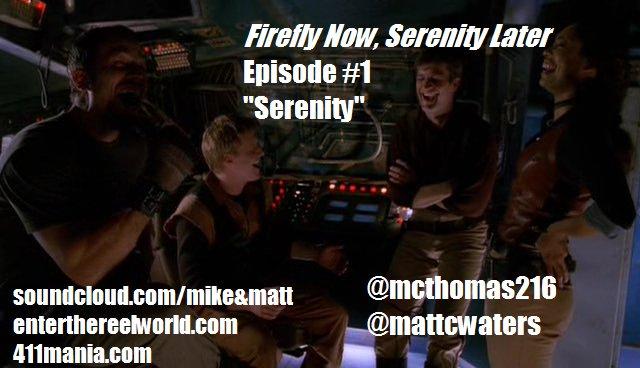 Ep 1 - Serenity