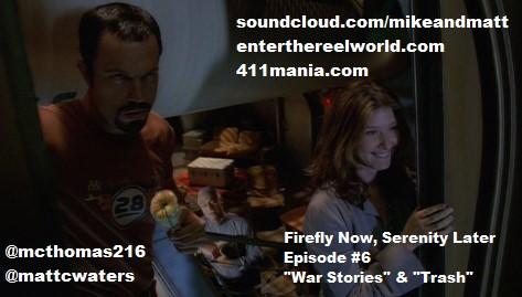 Ep 6 - War Stories + Trash