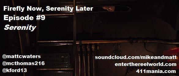 Ep 9 - Serenity
