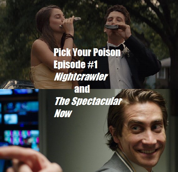 Nightcrawler:Spectacular Now
