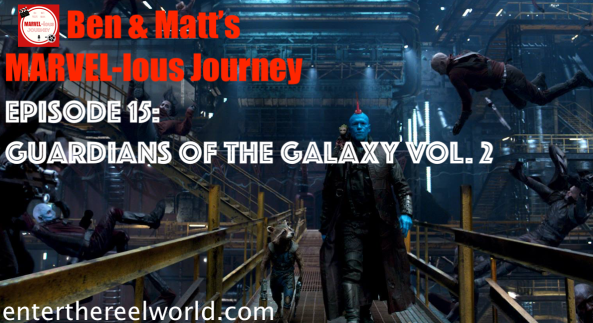 Episode 15) Guardians of the Galaxy vol. 2