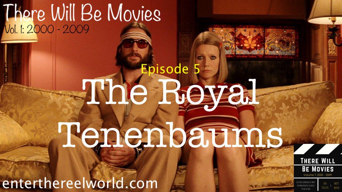 5) Royal Tenenbaums