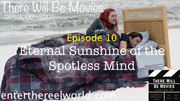 Episode 10) Eternal Sunshine of the Spotless Mind