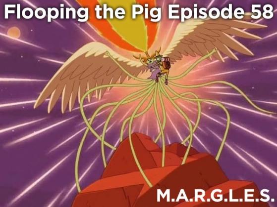 thumbnail_Episode 58 - M.A.R.G.L.E.S.